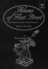 The Adams of Fleet Street, Instrument Makers to King George III: Instrument Make