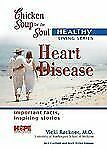 Chicken Soup for the Soul Healthy Living Series Heart Disease: important facts,