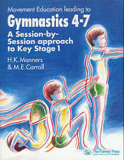 Movement Education Leading to Gymnastics 4-7: A Session-by-Session-ExLibrary