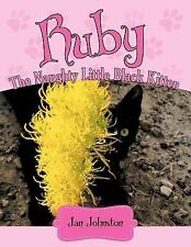 Ruby - the Naughty Little Black Kitten : Hello! My Name Is Ruby ... by Jan...
