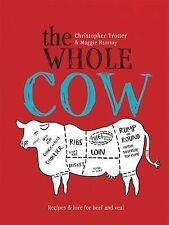 The Whole Cow: Recipes and Lore for Beef and Veal, Christopher Trotter, Excellen