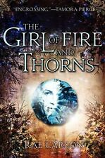 The Girl of Fire and Thorns by Carson, Rae