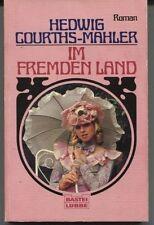 Hedwig Courths-Mahler - Im fremden Land