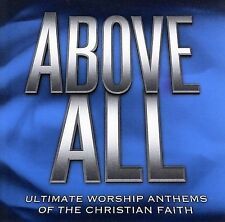 ABOVE ALL (NewSong, Twila Paris, Brian Doerksen, Don Moen & More!) 2 CD SET