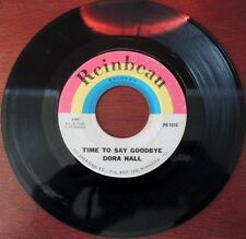 Rare Dora Hall Time To Say Goodbye Reinbeau 1016 45rpm Pretty Boy NR ILL