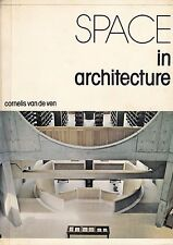 Space in Architecture Cornelis van de Ven Modern Movement Modernism History RARE