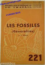BT Bibliothèque de Travail n° 221 Les FOSSILES généraltés revue scolaire en 1953