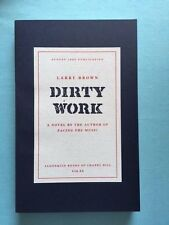 DIRTY WORK - ADVANCE READING COPY SIGNED BY LARRY BROWN