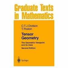 Tensor Geometry: The Geometric Viewpoint and Its Uses (Graduate Texts in Mathema