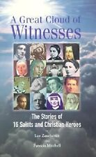A Great Cloud of Witnesses: The Stories of 16 Saints and Christian Heroes, Mitch