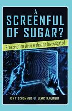 A Screenful of Sugar?: Prescription Drug Websites Investigated (Health Communica