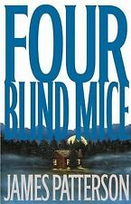 BOOK: Four Blind Mice No. 8 by James Patterson (2002, Hardcover) FREE SHIPPING!!