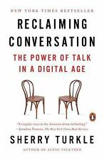 Reclaiming Conversation : The Power of Talk in a Digital Age by Sherry Turkle...