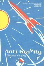 Anti Gravity: Allegedly Humorous Writing from Scientific American Mirsky, Steve