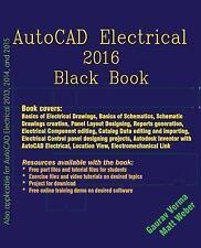 AutoCAD Electrical 2016 Black Book by Gaurav Verma (2015, Paperback)