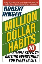 Million Dollar Habits: 10 Simple Steps to Getting Everything You Want in by Rin