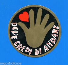 KICA - Sorprese Decalcomania Figurina-Sticker anni 60 - DOVE CREDI DI ANDARE a5