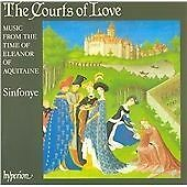 The Courts of Love: Music from the Time of Eleanor of Aquitaine - Sinfonye by
