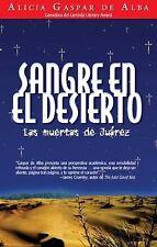 Sangre en el desierto Desert Blood: Las muertas de Juarez The Juarez M-ExLibrary