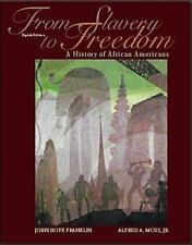 From Slavery to Freedom: A History of African Americans, Alfred A. Moss Jr., Fra