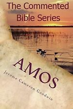 Amos : It Is Written in the Prophets by Jerome Goodwin (2011, Paperback)