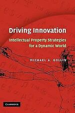 Driving Innovation: Intellectual Property Strategies for a Dynamic World