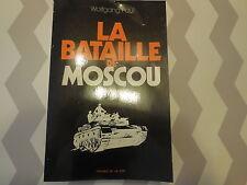 PRESSES DE LA CITE LA BATAILLE DE MOSCOU GUERRE 1939 1945