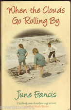 WHEN THE CLOUDS GO ROLLING BY June Francis ~ SC 1st Ed 2008