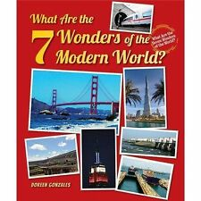What Are the 7 Wonders of the Modern World? (What Are the Seven Wonders of the W