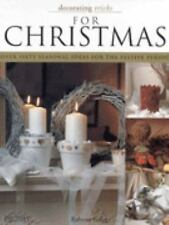 Decorating Tricks for Christmas: Over Sixty Seasonal Ideas for the Fes-ExLibrary