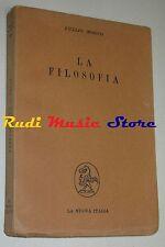 book libro Tullio Mogno LA FILOSOFIA  Edizioni La Nuova Italia 1951   (L26)