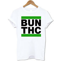 Blunts N Bitches BUN THC Stoner Weed Cannabis Drugs Marijuana 420 Men's T Shirt