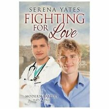 Modern Battles: Fighting for Love 2 by Serena Yates (2013, Paperback)