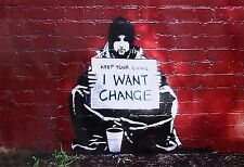 "I Want Change, Graffiti Art by Banksy, 8""x11"", High Quality Canvas Print"