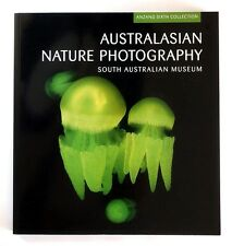 AUSTRALASIAN NATURE PHOTOGRAPHY - South Australian Museum (2009) - 1st Edition