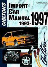 Chilton's Import Car Repair Manual, 1993-97 - Perennial Edition (Chilt-ExLibrary