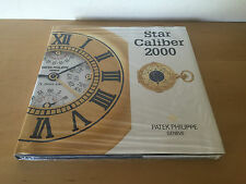 Book Libro Livre PATEK PHILIPPE Star Caliber 2000 - Español - Watches Relojes