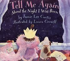 TELL ME AGAIN About the Night I was Born (Brand New Paperback)Jamie Lee Curtis