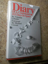 Diary of a Cosmonaut Two Hundred Eleven Days in Space by Valentin Lebedev SIGNED