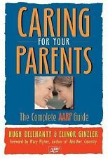 NEW - Caring for Your Parents: The Complete Family Guide (AARP®)