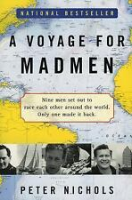 A Voyage for Madmen by Peter Nichols (2002, Paperback)