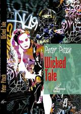 *  PETER PITSCH - WICKED TALE