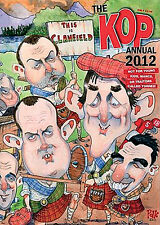Liverpool FC - The Kop Annual 2012 - Anfield Reds book - Spion Kop Magazine