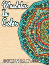 Mandalas In Colour Adult Colouring Book Calm Relaxing Art Therapy Anti Stress