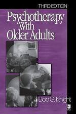 Psychotherapy with Older Adults by Bob G. Knight (2004, Paperback, Revised)