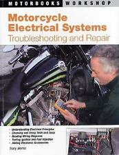 Motorcycle Electrical Systems: Troubleshooting and Repair Motorbooks Workshop