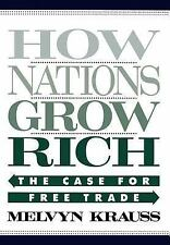 NEW - How Nations Grow Rich: The Case for Free Trade by Krauss, Melvyn