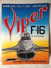 F-16 Viper Modern Military Aircraft Squadron Signal Book # 5009 Very Good