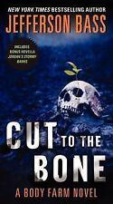 Cut to the Bone: A Body Farm Novel, Bass, Jefferson, Acceptable Book