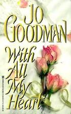 With All My Heart by Goodman, Jo, Good Book